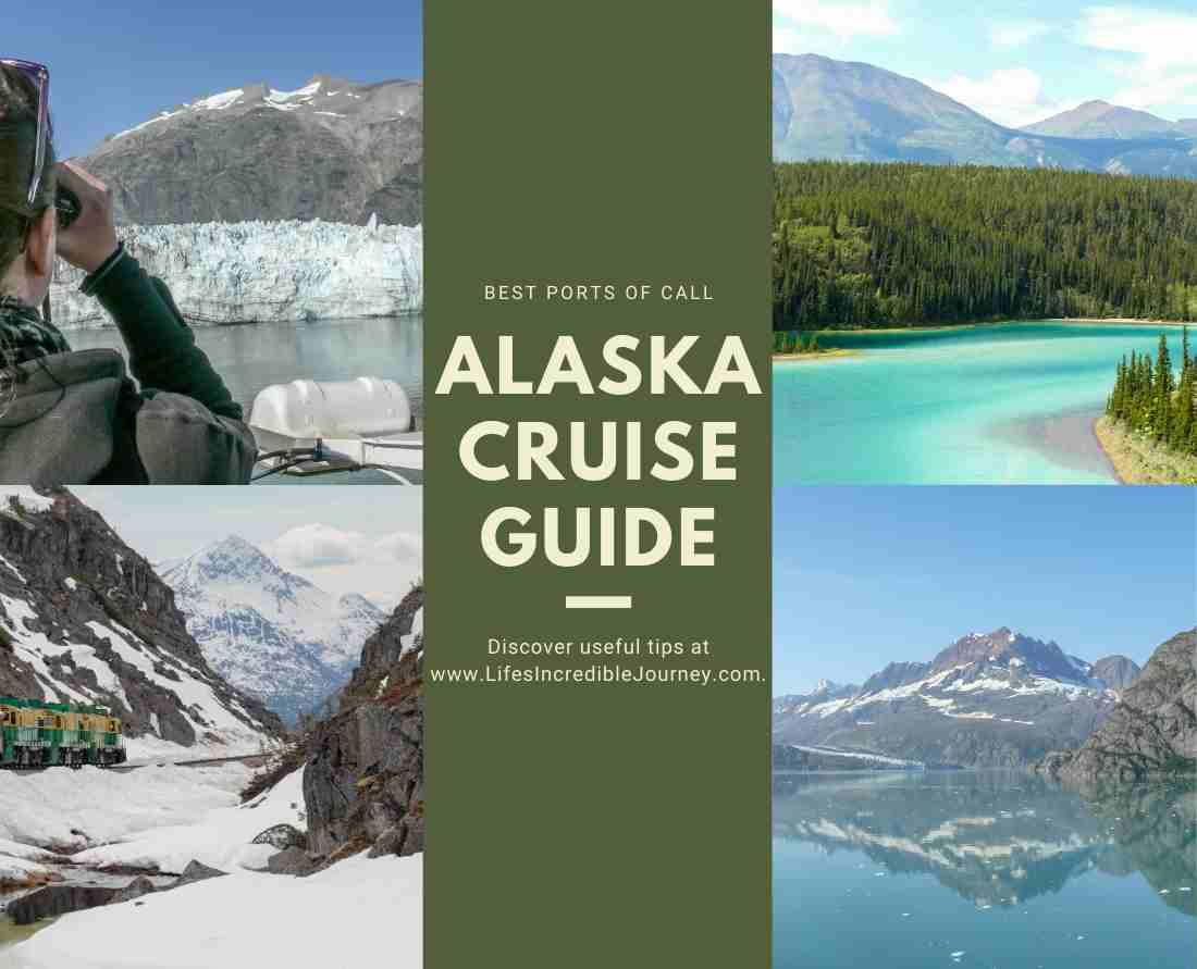 Best ports of call Alaska Crusie Guide tips