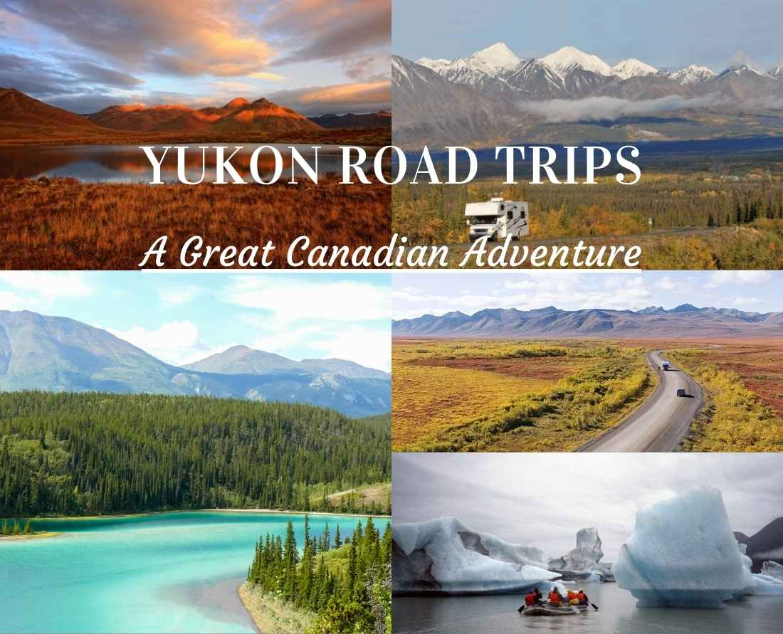 A great Canadian adventure - The most scenic Yukon Road trip: Top of the World Highway, Dempster Highway, South Klondike Highway, North Klondike Highway, Alaska Highway, Klondike Kluane Loop, Golden Circle.